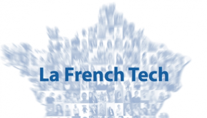 La French Tech: the Gov initiative to attract and grow more startups in France