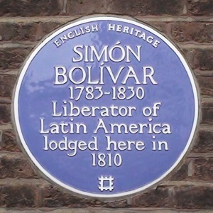 Blue plaque that commemorates Simón Bolívar trip to London, where he met another key figure in the Independence of Latin America, Franciso de Miranda. The place where they met, Miranda's house, it's now a museum that celebrates the work and life of both distinguished men